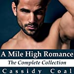 A Mile High Romance: The Complete Collection | Cassidy Coal