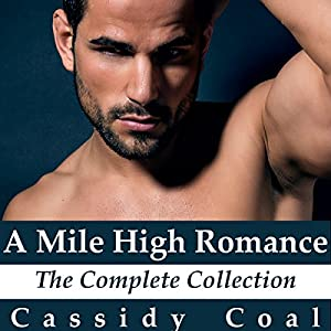 A Mile High Romance Audiobook