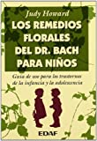 img - for LOS REMEDIOS FLORALES DEL DR. BACH PARA NI OS (Plus Vitae) (Spanish Edition) book / textbook / text book