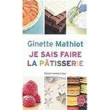 Je sais faire la p�tisseriepar Ginette Mathiot