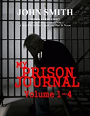 My Prison Journal - Volumes 1-4