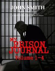 My Prison Journal - Volumes 1-4
