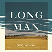 Long Man: A Novel | [Amy Greene]