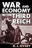 img - for War and Economy in the Third Reich book / textbook / text book