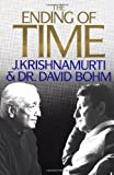 The Ending of Time (Dialogue) (0060647965) by J. Krishnamurti
