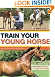 Train Your Young Horse with Richard M...