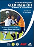 img - for Gleichgewicht - Der Schl ssel zur Perfektion am Ball (German Edition) book / textbook / text book