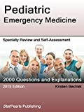 img - for Pediatric Emergency Medicine: Specialty Review and Self-Assessment (StatPearls Review Series) book / textbook / text book