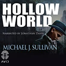 Hollow World (       UNABRIDGED) by Michael J. Sullivan Narrated by Jonathan Davis