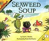 Seaweed Soup (MathStart 1)