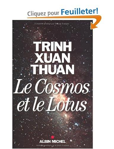 Le cosmos et le lotus - Xuan Thuan Trinh [MULTI]