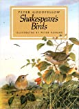 Shakespeare's Birds (0879512016) by Peter Goodfellow