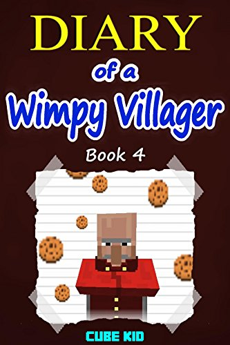 Free Kindle Book : Minecraft: Diary of a Wimpy Villager (Book 4): (An unofficial Minecraft book)