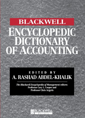 The Blackwell Encyclopedia of Management and Encyclopedic Dictionaries, The Blackwell Encyclopedic Dictionary of Accounting