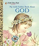 img - for My Little Golden Book About God by Jane Werner Watson (Nov 15 2000) book / textbook / text book