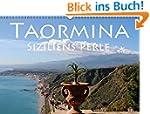 Taormina Siziliens Perle (Wandkalende...