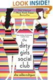 The Dirty Girls Social Club: A Novel