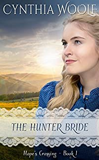 The Hunter Bride by Cynthia Woolf ebook deal