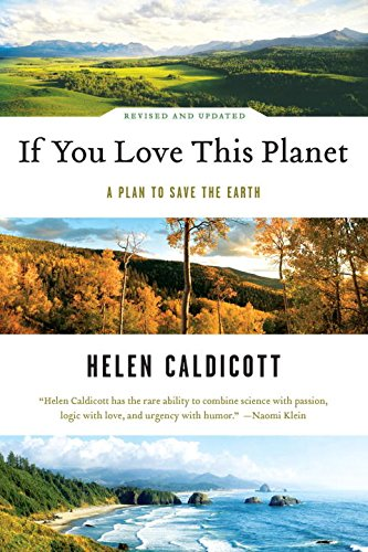 if-you-love-this-planet-a-plan-to-save-the-earth-revised-and-updated