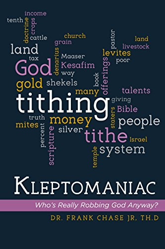Book: Kleptomaniac - Who's Really Robbing God Anyway? by Frank Chase Jr