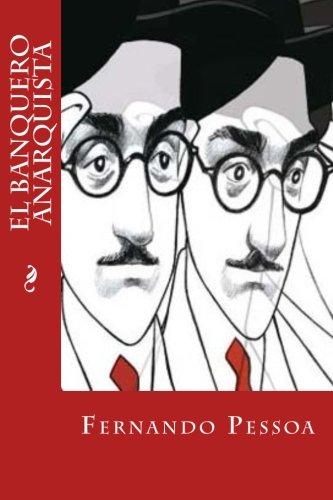 El banquero anarquista (Spanish Edition)