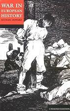 War in European History by Michael Howard