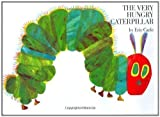 img - for The Very Hungry Caterpillar By Eric Carle book / textbook / text book