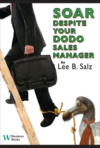 Soar Despite Your Dodo Sales Manager
