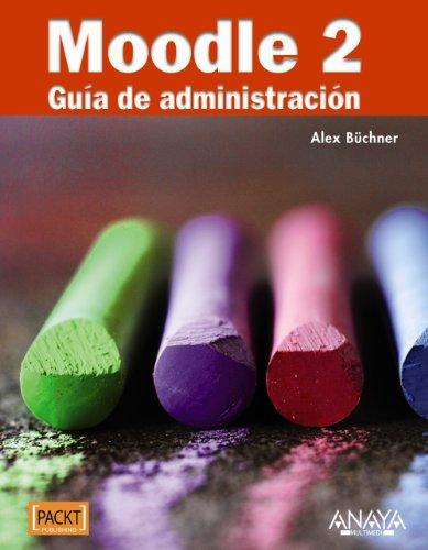 Moodle 2. Guía de administración (Títulos Especiales)