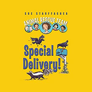 Animal Rescue Team: Special Delivery!, Book 2 Audiobook