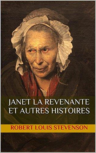 Stevenson, R. L. - Janet la revenante et autres histoires