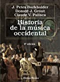 Historia de la musica occidental / A History of Western Music (Spanish Edition)