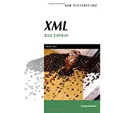 New Perspectives on XML, Second Edition, Comprehensive (New Perspectives Series) ~ Patrick Carey