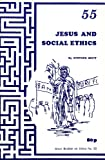 Jesus and Social Ethics (Grove booklet on ethics)