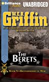 The Berets: Book Five of the Brotherhood of War Series