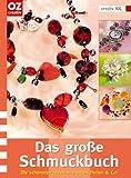 Image de Das große Schmuckbuch. Die schönsten Ideen aus edlen Perlen & Co.