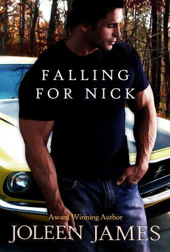 Falling For Nick by Joleen James