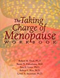 img - for The Taking Charge of Menopause Workbook by Susan N. Fukushima, M.D., Jane E. Lewis, Ph.D., Robert L. Ro (1997) Paperback book / textbook / text book