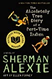The Absolutely True Diary of a Part-Time Indian (0316013692) by Sherman Alexie