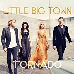 Little Big Town – Tornado
