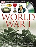 img - for DK Eyewitness Books: World War I book / textbook / text book