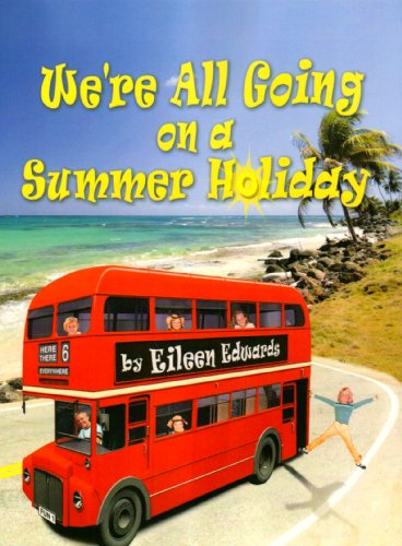 We're All Going on a Summer Holiday