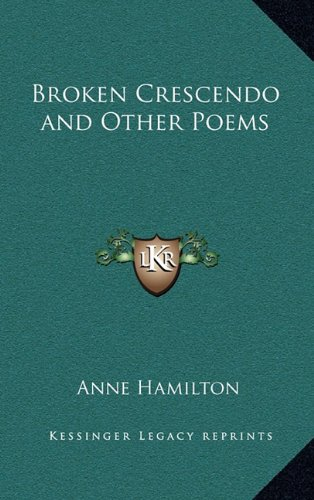 Broken Crescendo and Other Poems