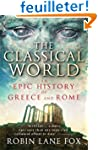 The Classical World: An Epic History...