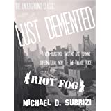 Lust Demented (English Edition)di Michael D. Subrizi