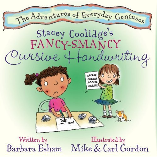 <strong>Another Brand New Kids Corner FREEBIE! Barbara Esham's <em>STACEY COOLIDGE'S FANCY SMANCY CURSIVE HANDWRITING</em> - FREE Today on Kindle For Kids Corner Readers!</strong>