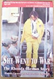 img - for She Went to War, the Rhonda Cornum Story SIGNED book / textbook / text book