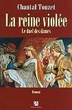 echange, troc Chantal Touzet - La reine violée, Tome 2 : Le duel des dames