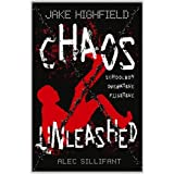 Jake Highfield Chaos Unleashedby Alec Sillifant