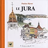 echange, troc Patrice Hyver - Le Jura